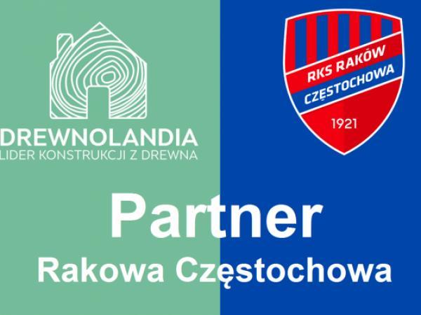 Drewnolandia Partnerem Rakowa Częstochowa
